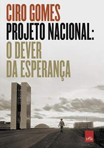 [Prime] eBook - Projeto Nacional: O dever da esperança
