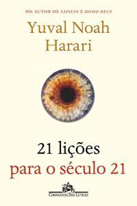 [PRIME] 21 lições para o século 21 - Yuval Noah Harari | R$ 30