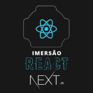 Imersão React Next.JS: aulas grátis de tecnologia