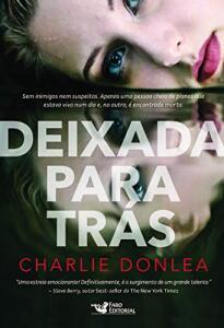 Deixada Para Trás | Charlie Donlea | R$20