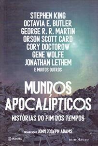 Mundos apocalípticos: Histórias do fim dos tempos | R$43