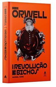 A Revolução Dos Bichos (Português) Capa dura PRÉ-VENDA | R$37