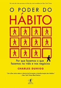 [EBOOK] : O poder do hábito: Por que fazemos o que fazemos na vida e nos negócios R$12