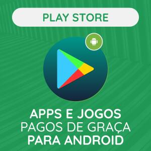 Play Store: Apps e Jogos pagos de graça para Android! (Atualizado 18/01/21)