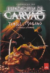 [Ebook] Crônicas do espadachim de carvão (HQ): Tamtul e Magano e a ameaça de Rumbaba - R$2,45