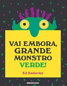 Livro - Vai Embora, Grande Monstro Verde! | R$35