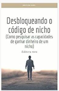 eBook | Desbloqueando o codigo de nicho| R$6