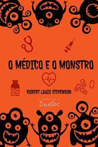 Ebook: O Médico e o Monstro
