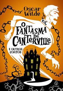 Livro - O fantasma de Canterville e outras histórias | R$11