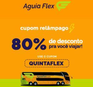 [Aguia Flex] Cupom Relâmpago | 80% OFF | Trechos selecionados