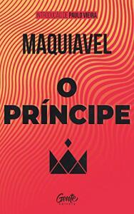 O príncipe, com prefácio de Paulo Vieira eBook Kindle