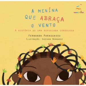 Livro - A Menina Que Abraça O Vento | R$24