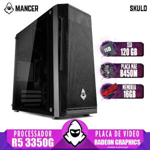 PC Gamer Mancer, AMD Ryzen 5 3350G, Radeon Graphics, Placa Mãe B450M, 16GB, SSD 120GB, Fonte 500W   R$ 2988
