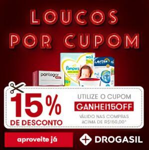 Drogasil - 15% OFF nas compras acima de 150 reais.