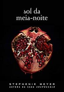 Sol da Meia-Noite: (Midnight Sun) eBook Kindle | R$ 14