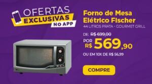 [App] FORNO ELÉTRICO FISCHER 44L. R$570