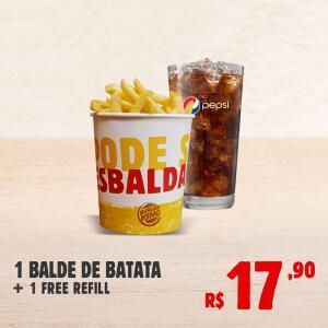 1 BALDE DE BATATA + 1 FREE REFILL | R$ 18