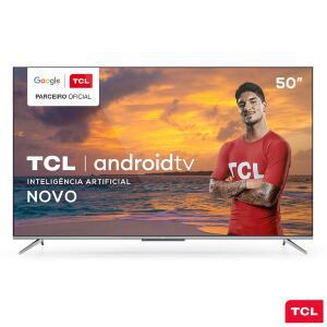 "Smart TV TCL LED Ultra HD 4K 50"" Android TV Bordas Ultrafinas | R$2099"