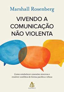 Livro - Vivendo a comunicação não violenta | R$27