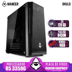 (AME R$2450) PC Gamer Mancer, AMD Ryzen 5 3350G, Radeon Graphics, Placa Mãe B450M, 16GB, SSD 120GB, Fonte 500W R$2504