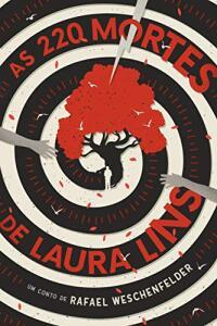 eBook Kindle - As 220 Mortes de Laura Lins, por Rafael Weschenfelder - R$2