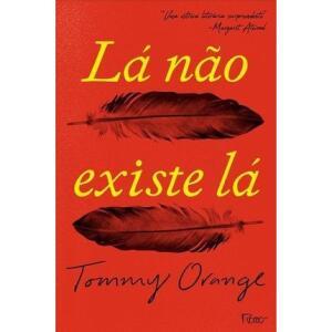 Livro | Lá Não Existe Lá - R$25