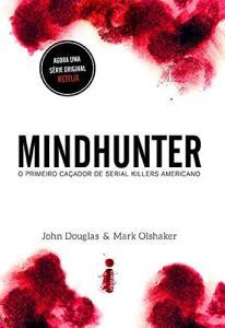 [PRIME] Livro Mindhunter : O Primeiro Caçador de Serial Killers Americano | R$20