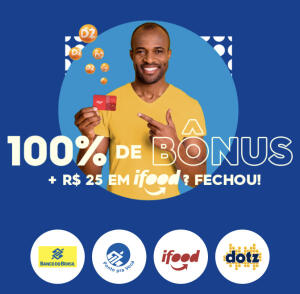 Dotz oferece 100% de bônus e um voucher de R$25 no iFood