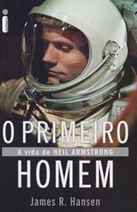 Livro | O primeiro homem: A vida de Neil Armstrong - R$15