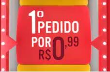 [Selecionados] 1° pedido por R$0,99