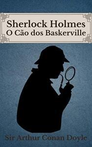 ebook - O Cão dos Baskerville: Sherlock Holmes