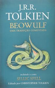 Beowulf: Uma tradução comentada - incluindo o conto sellic spell | R$34
