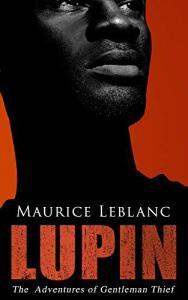 Ebook Coletânea LUPIN - The Adventures of Gentleman Thief (INGLÊS)