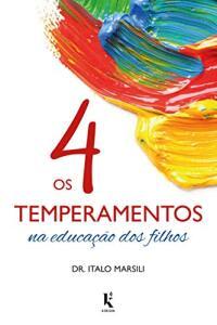 [PRIME] Os 4 Temperamentos na Educação dos Filhos | Dr. Italo Marsili | R$21