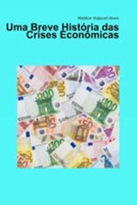 [eBook] Uma breve história das crises econômicas R$0,26