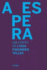 E-book: A Espera de Lygia Fagundes Telles