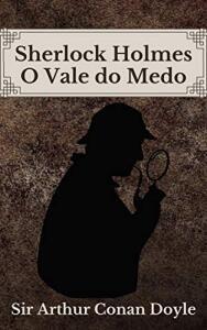 E-book: O Vale do Medo: Sherlock Holmes