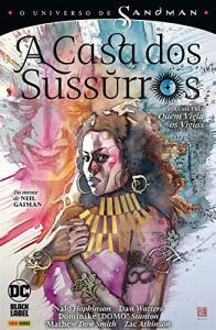 O Universo de Sandman. A Casa dos Sussurros Volume 3   R$25