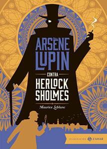 [Livro] Arsene Lupin contra Herlock Sholmes - Ed. Bolso de Luxo (Zahar) | R$16