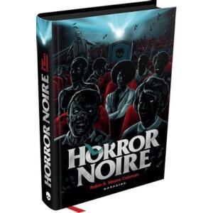 Horror Noire: A Representação Negra no Cinema de Terror | R$28