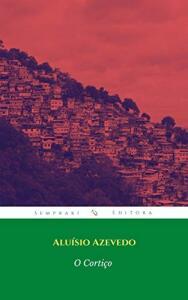 [Ebook] O Cortiço (Grandes nomes da literatura)