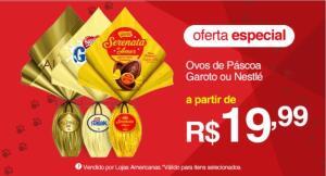 [App ] Ovos de Páscoa Garoto ou Nestlé R$20