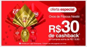 R$30 de Cashback em ovos de Páscoa Nestlé
