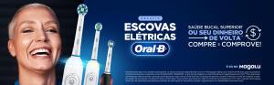 Desafio Escovas Elétricas Oral-B & MagaLu: Saúde bucal Superior ou Dinheiro de volta