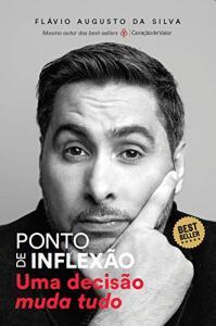 Livro - Ponto de inflexão - Flávio Augusto Da Silva | R$ 20
