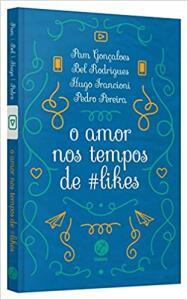 Amor nos tempos de #likes R$9