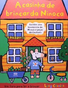 Livro - A casinha de brincar da Ninoca | R$ 30