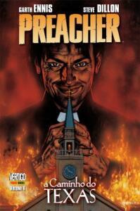 Preacher - A Caminho do Texas - Volume 1 | R$27