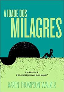 Livro A idade dos milagres | R$11