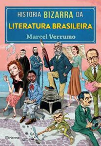 Livro História bizarra da literatura brasileira | R$10